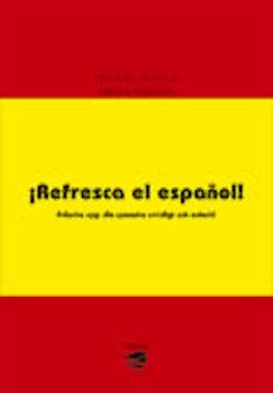 ¡Refresca el español!