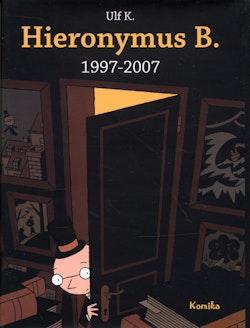 Hieronymus B. : 1997-2007