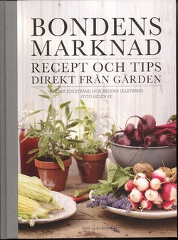 Bondens marknad: recept och tips direkt från gården