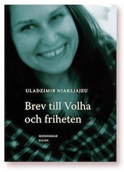 Brev till Volha och friheten