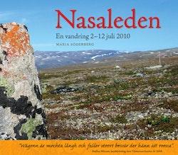 Nasaleden - en vandring 2010