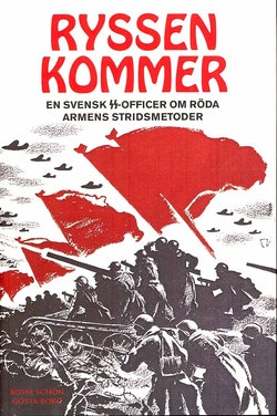 Ryssen kommer : en svensk SS-officer om röda armens stridsmetoder