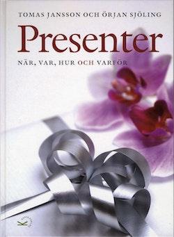 Presenter : när, var, hur och varför
