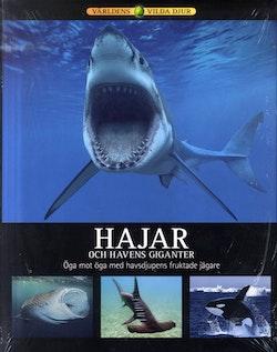 Hajar och havets giganter : öga mot öga med havsdjupens fruktade jägare