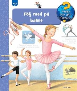 Följ med på balett
