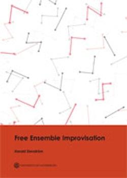 Free Ensemble Improvisation