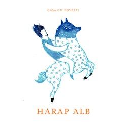 Casa cu poveşti : Harap Alb = Sagohuset : first draft