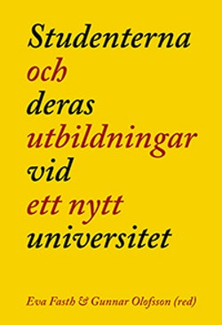Studenterna och deras utbildningar vid ett nytt universitet