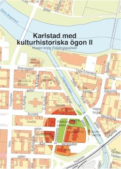 Karlstad med kulturhistoriska ögon D. 2 : husen kring Frödingsparken