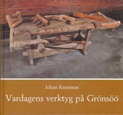 Vardagens verktyg på Grönsöö