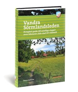 Vandra Sörmlandsleden : komplett guide till samtliga etapper 1000 kilometer från stad till vildmark
