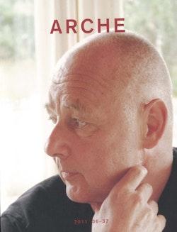 Arche : tidskrift för psykoanalys, humaniora och arkitektur Nr 36-37