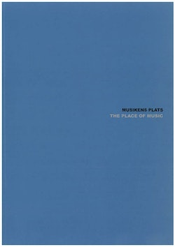 ArtMonitor 7. Musikens Plats / The Place of Music