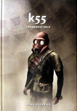 K55 : lögnernas valv