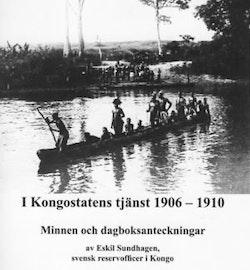 I Kongostatens tjänst 1906-1910 : minnen och dagboksanteckningar