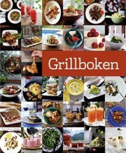 Grillboken : sommarens bästa grillrecept