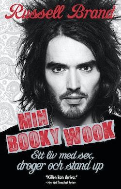 Min booky wook : ett liv med sex, droger och stand up