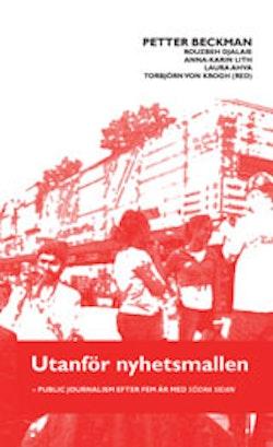 Utanför nyhetsmallen : - public journalism efter fem år med Södra Sidan