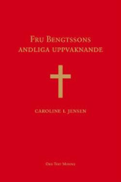Fru Bengtssons andliga uppvaknande
