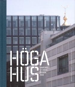 Höga hus - Samfundet S:t Eriks årsbok 2010
