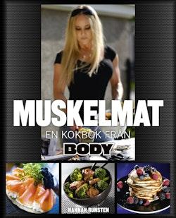 Muskelmat : en kokbok från Body