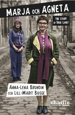 Marja och Agneta : the story of True Love