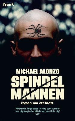 Spindelmannen : romanen om ett brott