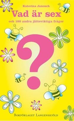 Vad är sex och 100 andra jätteviktiga frågor
