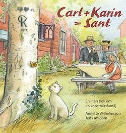 Carl + Karin = Sant
