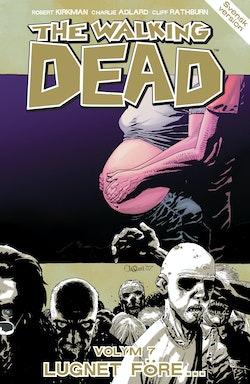 The Walking Dead volym 7. Lugnet före...