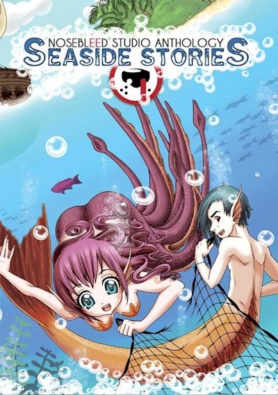 Nosebleed Studio Anthology Seaside Stories