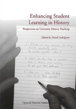 Enhancing student learning in history : perspectives on university history teaching