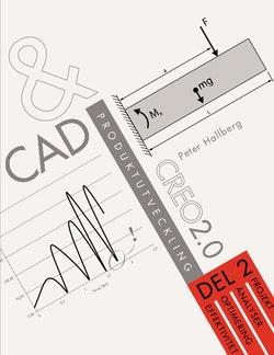 CAD och produktutveckling Creo 2.0, Del 2