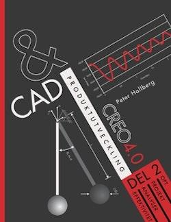 CAD och produktutveckling Creo 4.0, Del 2