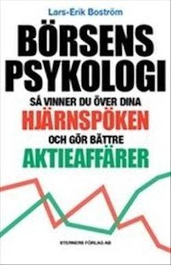 Börsens psykologi : så vinner du över dina hjärnspöken och gör bättre aktieaffärer
