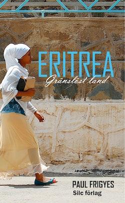 Eritrea : gränslöst Land