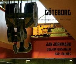 Göteborg - mellan segregation och kreativitet