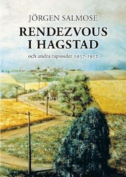 Rendezvous i Hagstad och andra rapsoider 1937-1952