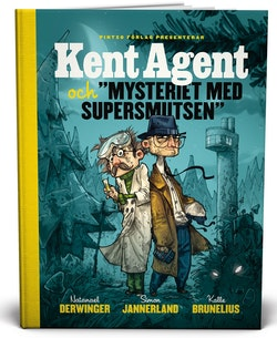 Kent Agent och mysteriet med supersmutsen