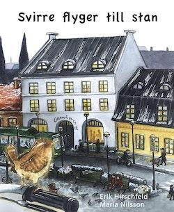 Svirre flyger till stan