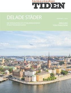 Delade städer : Om integration och etableringshinder på bostadsmarknaden