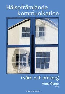 Hälsofrämjande kommunikation i vård och omsorg