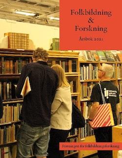 Föreningen för folkbildningsforskning : Årsbok 2021