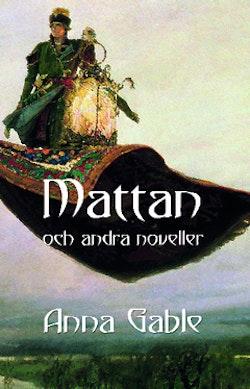 Mattan och andra noveller