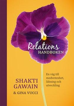 Relationshandboken : en väg till medvetenhet, läkning och utveckling