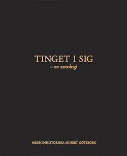 Tinget i sig : en antologi