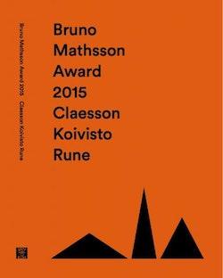 Bruno Mathsson Award 2015: Claesson Koivisto Rune