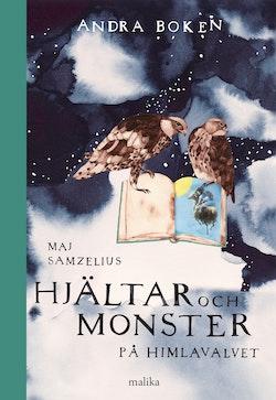Hjältar och monster på himlavalvet : andra boken