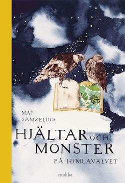 Hjältar och monster på himlavalvet : tredje boken