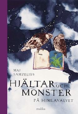 Hjältar och monster på himlavalvet : fjärde boken
